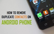 Delete Duplicate Contacts on Android